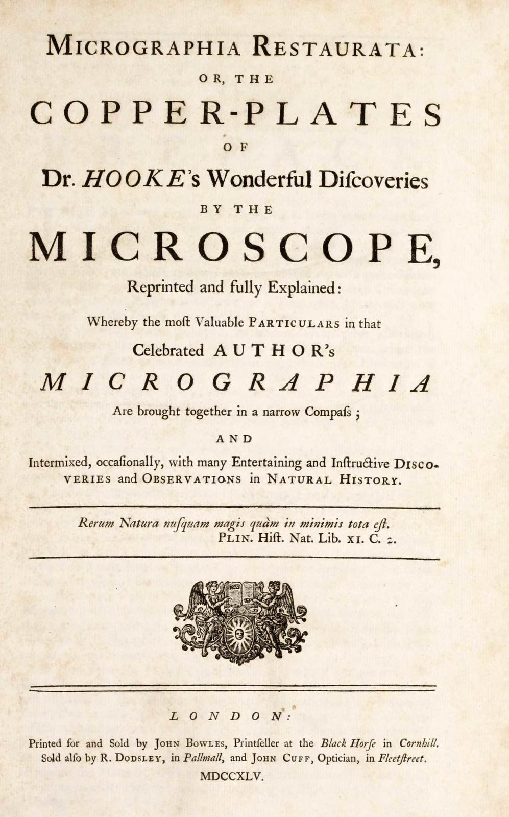 Micrographia restaurata, or, The copper plates of Dr. Hooke's wonderful discoveries by the microscope, reprinted and fully explained : whereby the most valuable particulars in that celebrated author's Micrographia are brought together in a narrow compass; and intermixed, occasionally, with many entertaining and instructive discoveries and observations in natural history., Robert Hooke, Harold B. Lee Library, Public Domain Mark