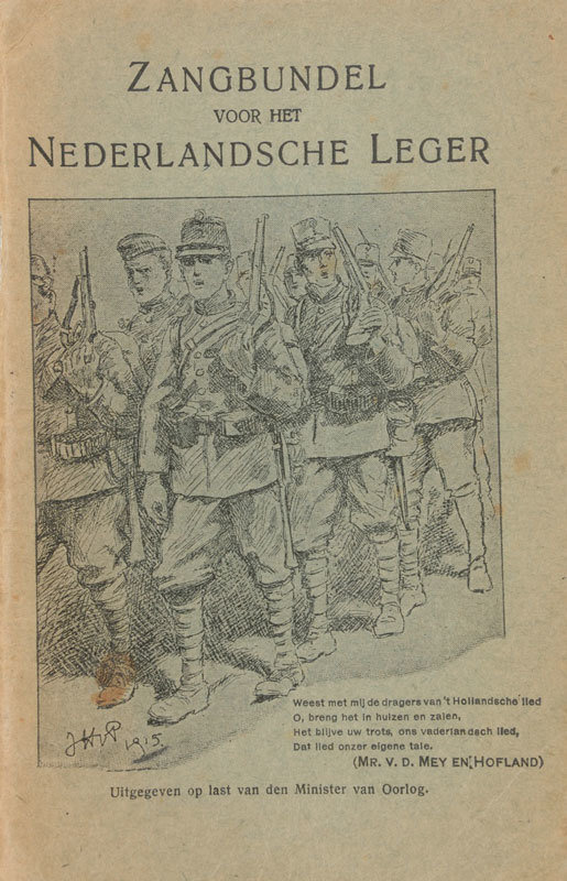 Zangbundel voor het Nederlandsche Leger [Book with Dutch army songs], Central Commission for Development and Relaxation of the Mobilised Forces, issued by the order of the Minister of War, Europeana 1914-1918 / Mevr. van Gelder, CC BY-SA