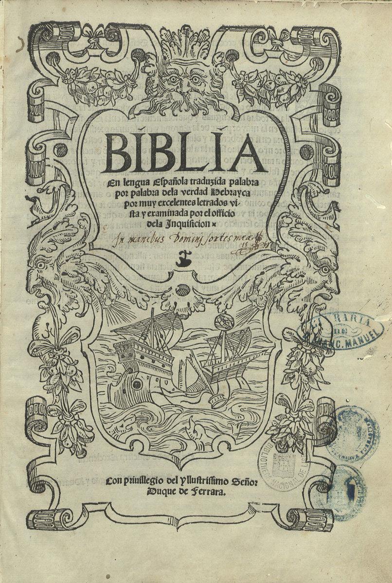 Biblia en lengua Española, 1533, Editors: Abraham Usque (aka Duarte Pinel), Yom-Tob ben Levi Athias (aka Jerónimo de Vargas), Biblioteca Nacional de Portugal, Public Domain Mark