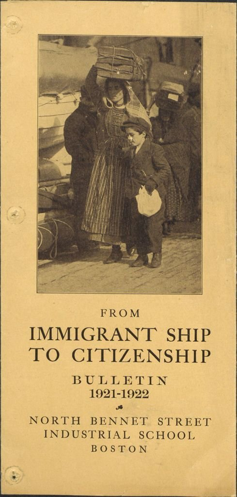 "From Immigrant Ship to Citizenship,  North Bennet Street Industrial School,"" Publicity for Social Work, Leaflets & Folders 1922,  Harvard Art Museums/Fogg Museum, Transfer from the Carpenter Center for the Visual Arts, Social Museum Collection, 3.2002.1875.40, In Copyright"