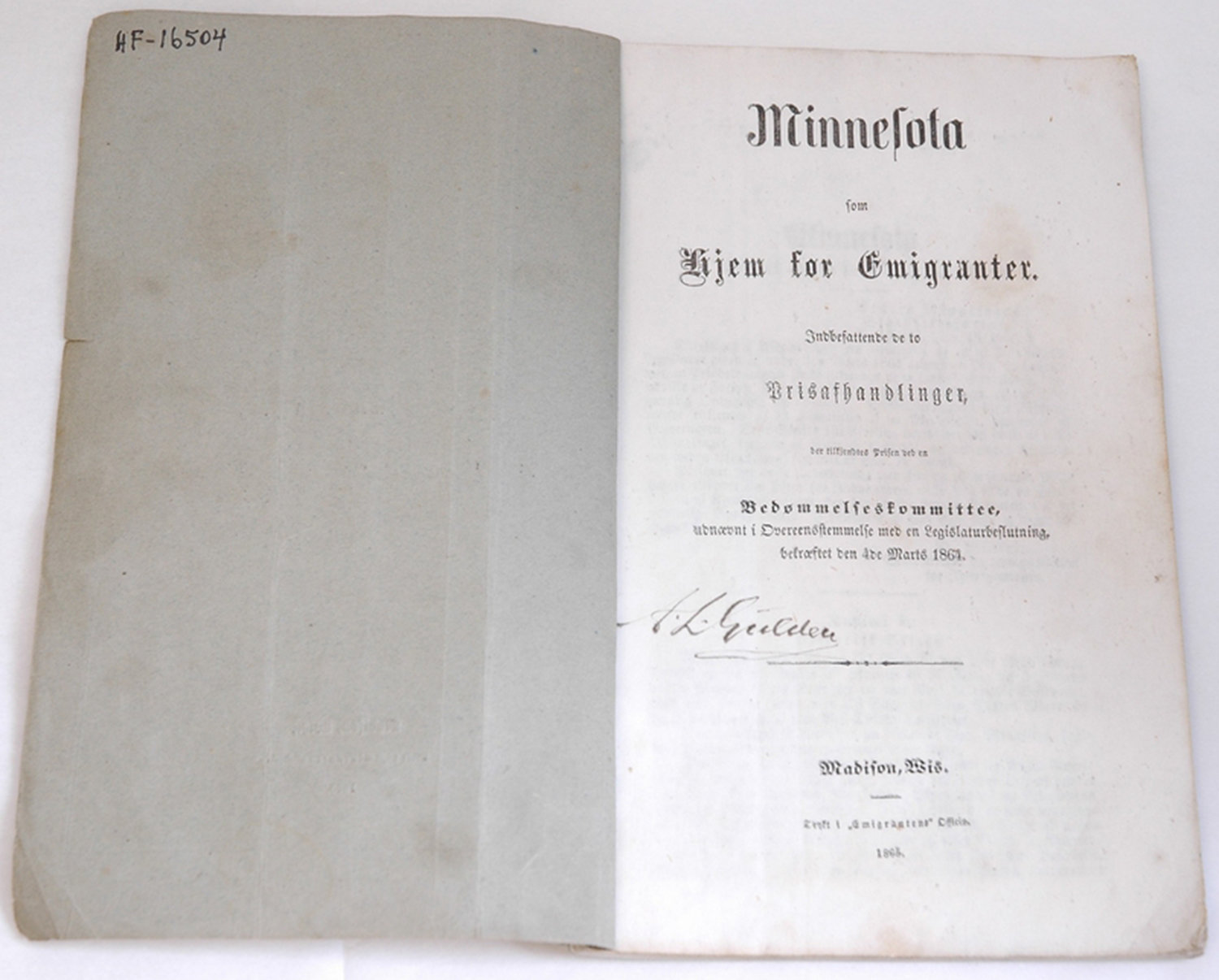Minnesota as a Home for Emigrants - Minnesota som Hjem for Emigranter, Norsk Kulturråd Hefte med kartong-permer.  Teknikk: trykket, sydd, skåret  Booklet with carton-binders.  Technique: pressure, sewn, cut 1865, Hadeland Folkemuseum , CC BY-NC-SA